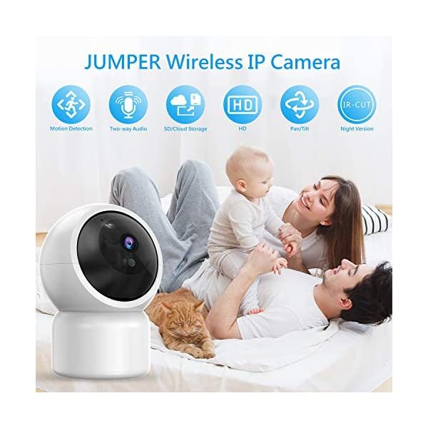 """Baby Camera 1080P IP Camera, JUMPER WLAN Security Camera Pan/Tilt ONVIF IP Cam P2P Network Camera Baby Monitor 2 Way Audio IR-Cut Night Vision Motion Detection Jumper 【 JUMPER 1080P WIFI Baby Cam 】 -- Built-in WiFi module, supports 802.11b / g (supports only 2.4G, no 5G WIFI). Standard H.264 video compression. Network settings through the APP """"YCC365 Plus"""", supports iOS and Android Smartphone/Tablet PC. 【 2,0 Megapixel CMOS Sensor & Intelligent Tracking】 -- Pan:355°/ Tilt:120° , ; Maximum image resolution up to 1080P. This IP camera can recognize people and follow their movement to keep monitor . 【 2 Way Audio & Alarm detection】 --The baby monitor supports 2 way audio (built-in mic & speaker) and micro SD card up to 128G (card is not included). The WiFi IP Camera supports motion detection alarm, push notification alarm, whistle alarm. 2"""