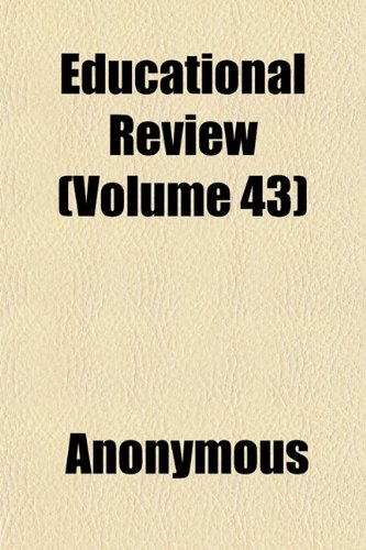 Educational Review (Volume 43)