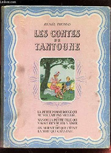 LES CONTES DE TANTOUNE - La petite pomme rouge' qui ne voulait pas vieillir - Nanou, la petite fille...