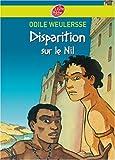 """Afficher """"Les Pilleurs de sarcophages n° 3 Disparition sur le Nil : Vol. 3"""""""