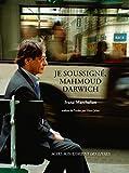 Je soussigné, Mahmoud Darwich: Entretien avec Ivana Marchalian (Archives privées) (French Edition)
