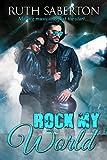 Rock My World (Bad Brits Book 1)