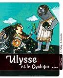 Ulysse et le cyclope de Palluy. Christine (2013) Relié