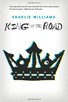King of the Road (The Mangel Series) (English Edition) von [Williams, Charlie]