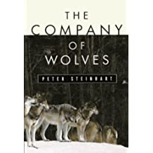 The Company of Wolves by Peter Steinhart (15-Jul-1996) Hardcover