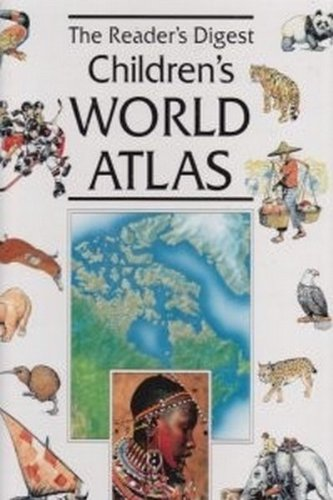 The Reader's Digest Children's World Atlas