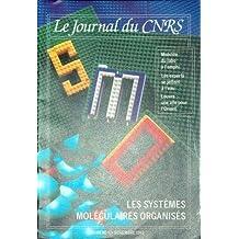 JOURNAL DU CNRS (LE) [No 47] du 01/11/1993 - MOBILITE - DU LABO A L'AMPHI - LES EXPERTS SE JETTENT A L'EAU - LOUVRE - UNE AILE POUR L'ORIENT - LES SYSTEMES MOLECULAIRES ORGANISES.