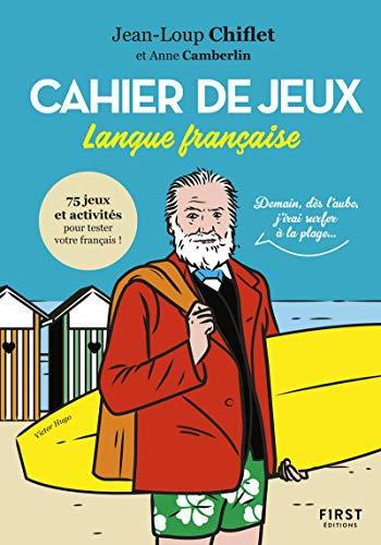 Cahier de jeux spécial langue française par  Anne CAMBERLIN, Jean Loup CHIFLET