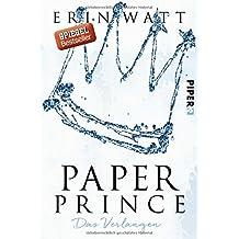 Paper Prince: Das Verlangen (Paper-Reihe, Band 2)