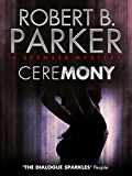 Ceremony (A Spenser Mystery)
