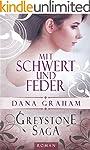 Greystone Saga 1: Mit Schwert und Fed...