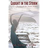 Caught in the Storm (The Storm Series Book 3) (English Edition)