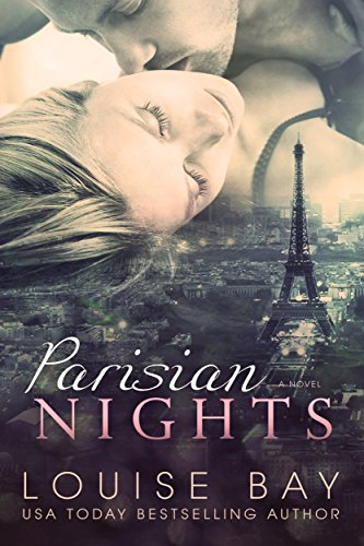 Parisian Nights (The Nights Series Book 1) by [Bay, Louise]