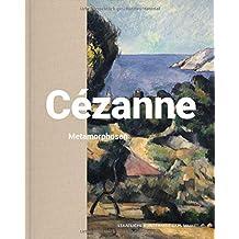 Cézanne: Metamorphosen