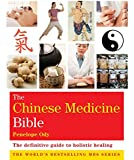 The Chinese Medicine Bible: Godsfield Bibles