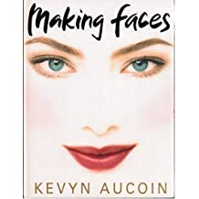 By Kevyn Aucoin Making Faces