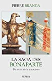 La saga des Bonaparte - Format Kindle - 9782262075712 - 15,99 €