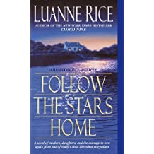 Follow the Stars Home by Luanne Rice (2001-01-02)