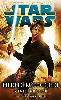 Star Wars Heredero de los Jedi par Kevin Hearne