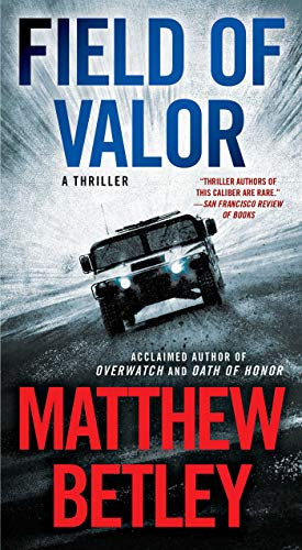 Field of Valor: A Thriller (The Logan West Thrillers Book 3) (English Edition) (Logan West)