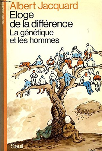 Eloge de la différence : la genetique et les hommes