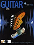 rockschool Guitar–Grade 6(2006–2012). Per Chitarra