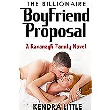The Billionaire Boyfriend Proposal: A Kavanagh Family Novel (English Edition)