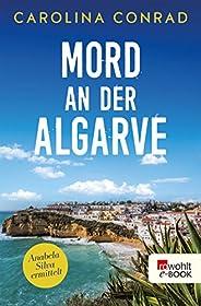Mord an der Algarve: Anabela Silva ermittelt (Ein Portugal-Krimi 1)