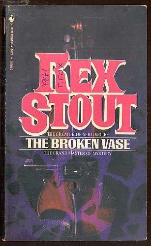 The broken vase by Rex STOUT (1982-08-01)
