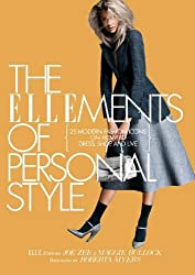 The ELLEments of Personal Style: 25 Modern Fashion Icons on How to Dress, Shop, and Live by Joe Zee and Maggie Bullock Edt (2010-10-14)