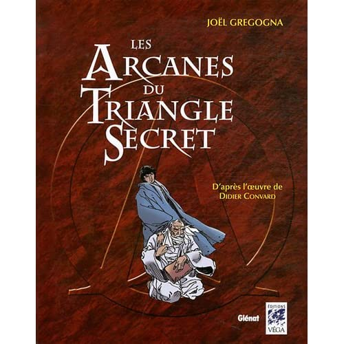 Les Arcanes du Triangle Secret