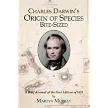 Charles Darwin's Origin of Species: Bite-Sized