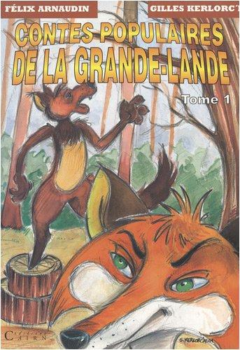 Contes populaires de la Grande-Lande : Tome 1
