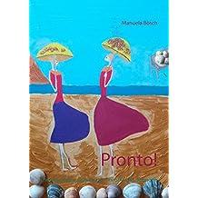 Pronto!: Die italienische Grammatik. Theorie und Übungen