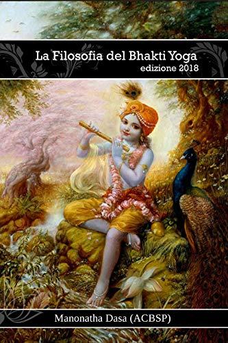 La Filosofia del Bhakti Yoga (Italian Edition) eBook ...