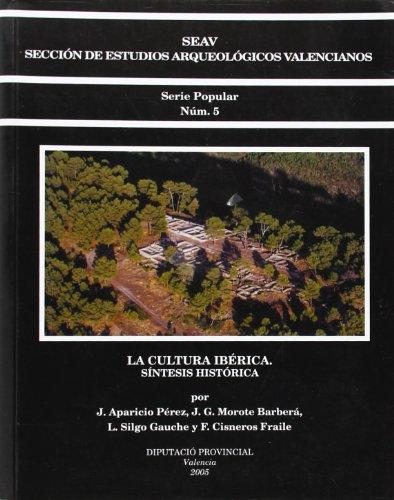 La cultura ibérica : síntesis histórica por José . . . [et al. ] Aparicio Pérez