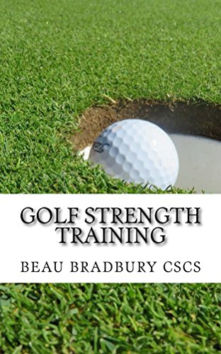 Golf Strength Training (English Edition) por Beau Bradbury