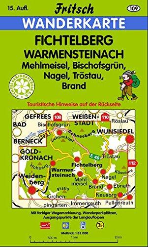 Fichtelberg - Warmensteinach: Mehlmeisel, Bischofsgrün, Nagel, Tröstau, Brand (Fritsch Wanderkarten 1:35000)