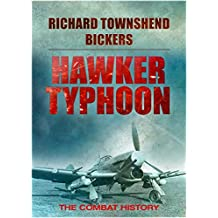 Hawker Typhoon: The Combat History