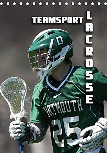 Teamsport - LACROSSE (Tischkalender 2019 DIN A5 hoch): Aufregende Spielszenen aus der Welt des Lacrosse (Monatskalender, 14 Seiten ) (CALVENDO Sport) (Postkarte La Crosse)