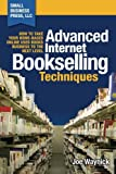 Advanced Internet Bookselling Techniques - How to Take Your Home-Based Used Books Business to the Next Level (Volume 4) by Joe Waynick (2014-10-18) - Small Business Press, LLC - 18/10/2014
