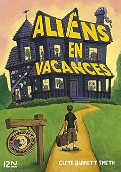 Aliens en vacances (Hors collection sériel)