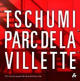Tschumi Parc de la Villette by Bernard Tschumi (2014-08-01)