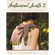 Botanical Knits 2: Twelve More Inspired Designs to Knit and Love