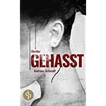 Gehasst (Krimi, Kriminalroman, Kriminalthriller)