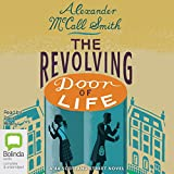 The Revolving Door of Life: 44 Scotland Street, Book 10