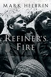 Refiner's Fire by Mark Helprin (2005-06-01)