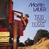 Songtexte von Martin Lauer - Taxi nach Texas