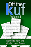 Off the KUF Volume 3: Novellas from the Kindle Users Forum