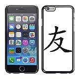 STPlus Freundschaft Chinesisches Symbol Zeichen Harte Hülle Tasche Schutzhülle für Apple iPhone 6 / 6S